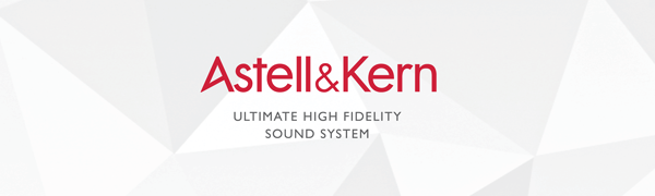 Astell & Kern AK Digital Audio Players (DAP)