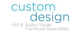 Custom Design are a family run business who pride themselves on designing and building their entire range in the England. They have over 25 years expertise in manufacturing they produce some of the most stylish and acoustically proven HiFi furniture available today, all manufactured from at least 80